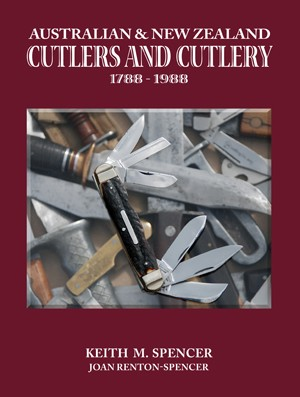 Australian and New Zealand Cutlers and Cutlery 1788 - 1988 (Book)